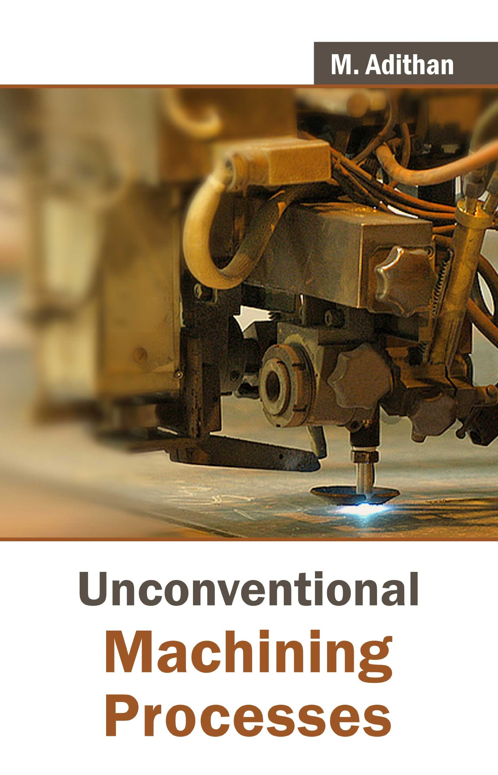 ME6004 Unconventional Machining Processes