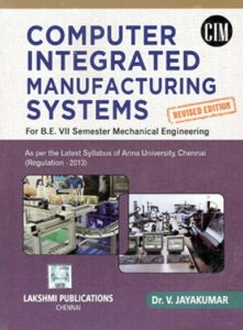 PDF] ME6703 Computer Integrated Manufacturing Systems (CIMS) Books
