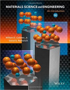 Materials Science and Engineering: An Introduction By William D. Callister Jr