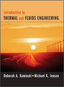 Introduction to Thermal and Fluids Engineering Book (PDF) By Deborah A. Kaminski, Michael K. Jensen