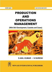 Production and Operations Management(With Skill Development, Caselets and Cases) Book (PDF) By S. Anil Kumar, N. Suresh Free Download