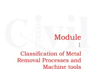 Manufacturing process II total book from IIT Kharagpur