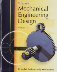 Shigley's Mechanical Engineering Design (M/G Series in Mechanical Engineering) Book By Richard G Budynas, Keith J Nisbett