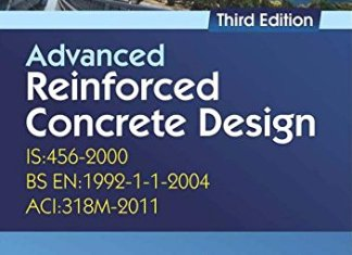 Advanced Reinforced Concrete Design (IS 456-2000) By Krishna N. Raju