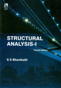 [PDF] Structural Analysis Vol-1 By by S S Bhavikatti Book Free Download