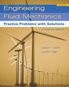 ENGINEERING FLUID MECHANICS BY CLAYON T. CROWE, DONALD F. ELGER, BARBARA C. WILLIAMS, JOHN A. ROBERSON