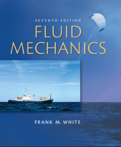 Fluid Mechanics (in SI Units) Book (PDF) by Frank M. White – PDF Free Download