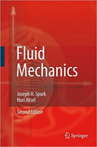 FLUID MECHANICS BY JOSEPH SPURK, NURI AKSEL