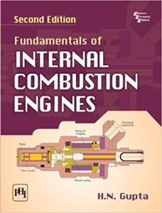 FUNDAMENTALS OF INTERNAL COMBUSTION ENGINES BY GUPTA H.N