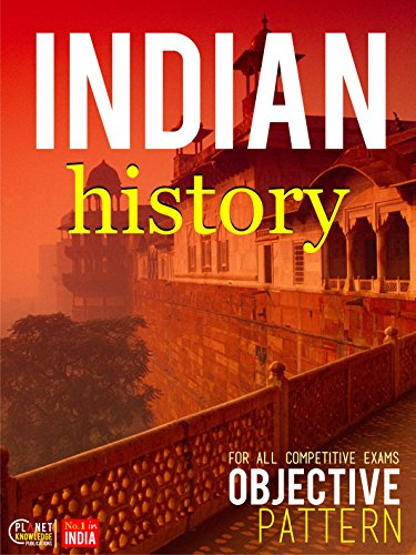 Indian History Objective For all Competitive Exam By Indian History Editorial Board Book Free Download - Free Download PDF