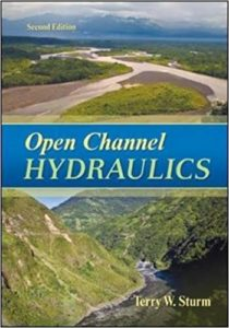 OPEN CHANNEL HYDRAULICS BY TERRY W STURM