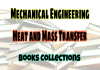 Heat And Mass Transfer Standard Books – PDF Free Download