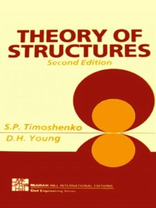Theory of Structures By Stephen P. Timoshenko, Donovan H. Young
