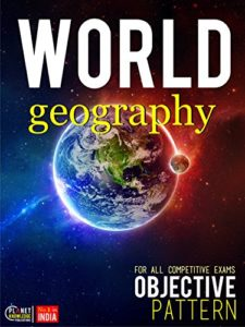 World Geography Objective For all Competitive Exam By World Geography Editorial Board