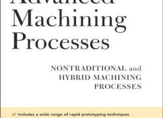 Advanced Machining Processes: Nontraditional and Hybrid Machining Processes Book (PDF) By Hassan Abdel-Gawad El-Hofy