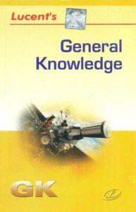 Lucent's General Knowledge By Dr. Binay Karna, R. P. Suman, Manvendra Mukul, Renu Sinha, Sanjeev Kumar – PDF Free Download