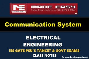 Communication System Made Easy IES GATE PSU's TANCET & GOVT Exams Study Material For Electrical Engineering – PDF Free Download