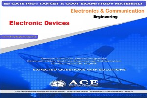 Electronic Devices Ace Engineering Academy IES GATE PSU's TANCET & GOVT Exams Study Material For Electronics Communication Engineering – PDF Free Download