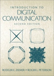 Introduction to Digital Communication By Rodger E. Ziemer,‎ Roger W. Peterson