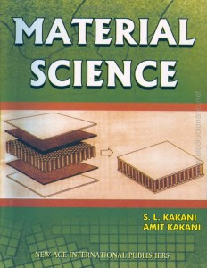 MATERIAL SCIENCE BY S.L. KAKANI, AMIT KAKANI