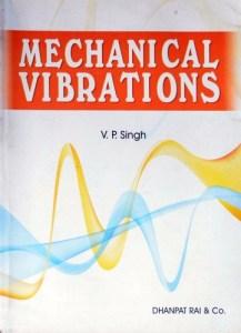 MECHANICAL VIBRATIONS BY V.P. SINGH