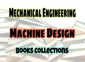 Machine Design Standard Books – PDF Free Download