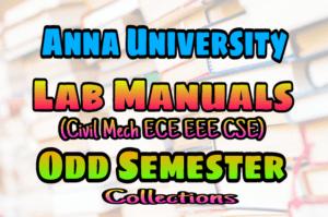 Anna University ODD Semester Lab Manuals For Civil Mechanical ECE EEE CSE Engineering