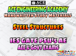 ACE Engineering Academy Steel Structures AE AEE National & State Level Exams Handwritten Notes – PDF Free Download