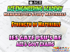 Strength of Materials ACE Engineering Academy AE AEE National & State Level Exams Handwritten Notes Free Download