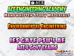 Ace Academy Environmental Engineering AE AEE National & State Level Exams Handwritten Notes – PDF Free Download