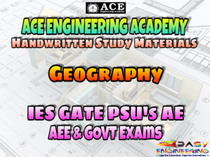 Ace Academy Geography AE AEE National & State Level Exams Handwritten Notes – PDF Free Download