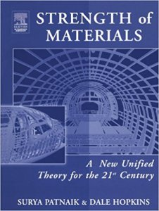 STRENGTH OF MATERIALS A NEW UNIFIED THEORY FOR THE 21ST CENTURY BY SURYA PATNAIK
