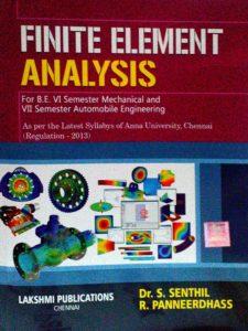 Finite Element Analysis By Dr.S.Senthil, R.Panneerdhass, Lakshmi Publications
