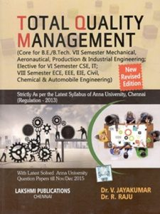 Total Quality Management By Dr.V.Jayakumar, Dr.R.Raju, Lakshmi Publications (Local Author) – PDF Free Download