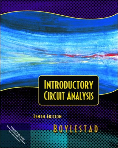 Introductory Circuit Analysis By Robert L. Boylestad