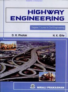 Highway Engineering By D R Phatak
