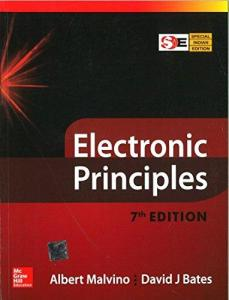 Electronic Principles By Albert P. Malvino, David J. Bates Book