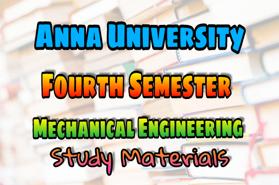 Anna University Mechanical Engineering (ME) Fourth Semeste