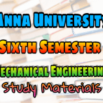 Anna University Mechanical Engineering (ME) Sixth Semester