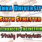 Anna University Mechanical Engineering Sixth Semester