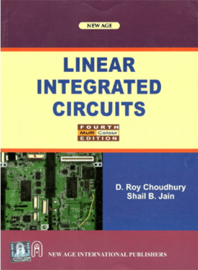 Op-amps and linear integrated circuits, fourth edition by ramakant.