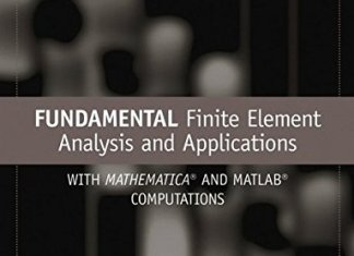 Fundamental Finite Element Analysis and Applications By Asghar Bhatti