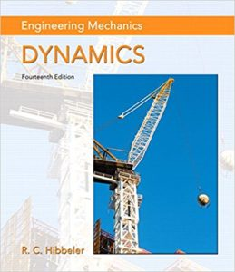 Engineering Mechanics: Statics and Dynamics By R. C. Hibbeler