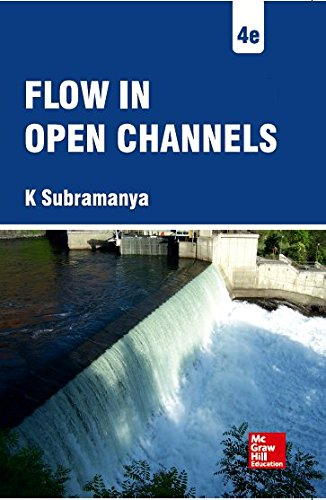 Flow in Open Channels By Subramanya