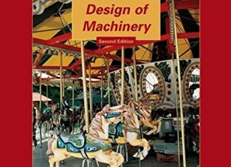 Kinematics, Dynamics, and Design of Machinery By Kenneth J. Waldron