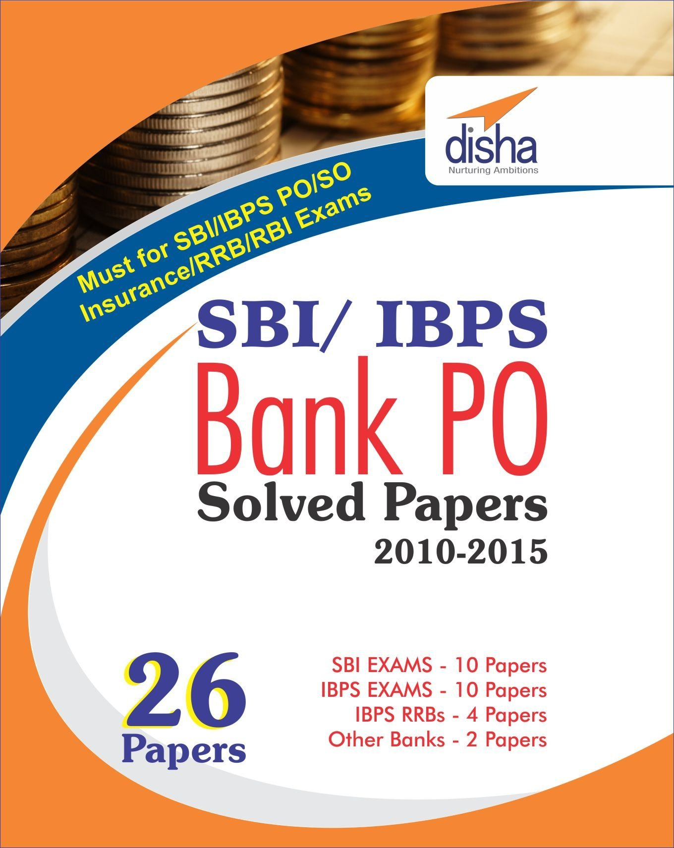 SBI & IBPS Bank PO Solved Papers By Disha Experts