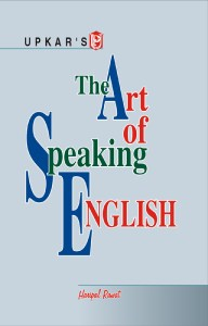 Upkar's The Art of Speaking English By Haripal Rawat