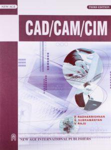 CAD/CAM/CIM By P. Radhakrishnan, S. Subramanyam