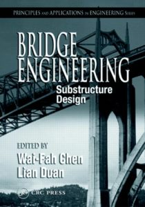 Bridge Engineering: Substructure Design By Chen