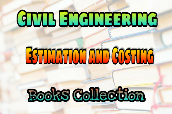 PDF] Estimation and Costing Books Collection Free Download